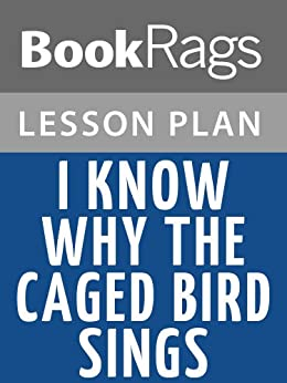 """analysis essay on i know why the caged bird cannot read Using close reading skills, analyze samples of good writing according to  rhetorical strategy, technique & purpose  note: the texts, essays and excerpts  suggested in units below are  """"i know why the caged bird cannot read"""" prose  (lc."""