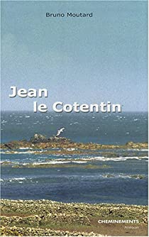 Jean le Cotentin par Moutard