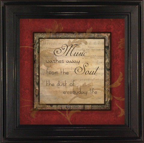 Wood Framed Quote, ''Music Washes Away the Dust of Everyday Life'' 13x13 Inch Wall Decor Accessory