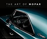 Image of The Art of Mopar: Chrysler, Dodge, and Plymouth Muscle Cars