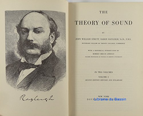 The Theory of Sound, Volumes I and II bound as one (Motion Sound 1 Vol)