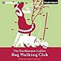 The Gordonston Ladies Dog Walking Club Audiobook by Duncan Whitehead Narrated by David de Vries