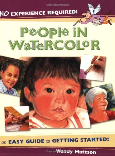 Read Online No Experience Required - People in Watercolor: An Easy Guide to Getting Started ebook