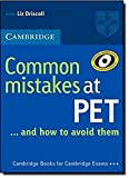 Common mistakes at Pet and how to avoid them. Per le Scuole superiori