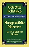 Selected Folktales/Ausgewählte Märchen: A Dual-Language Book (Dover Dual Language German)