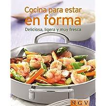 Cocinar para estar en forma: Nuestras 100 mejores recetas en un solo libro (Spanish