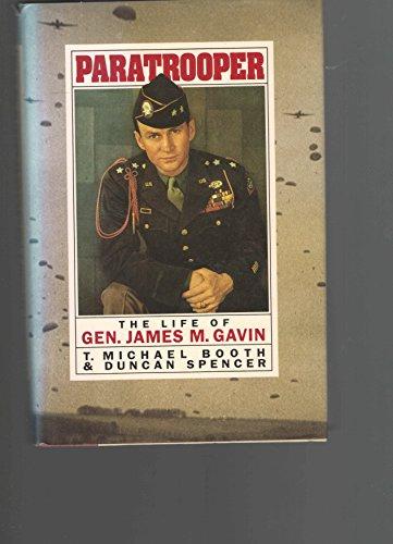 Paratrooper: The Life of Gen James M Gavin