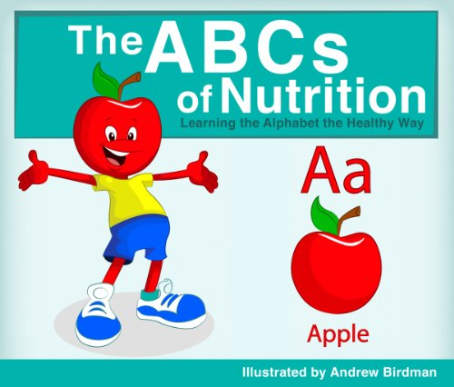 The ABCs of Nutrition: Learning the Alphabet the Healthy Way