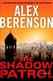 The Shadow Patrol, Alex Berenson, 0399158294