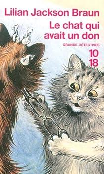 Le chat qui avait un don par Jackson Braun