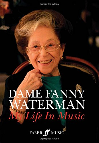 Download Dame Fanny Waterman -- My Life in Music: Hardcover Book (Faber Edition) pdf epub