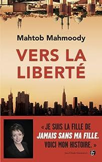 Vers la liberté, Mahmoody, Mahtob