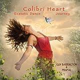 Colibri Heart Ecstatic Dance Journey