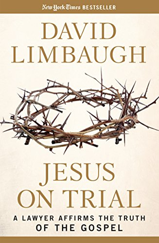 Jesus on trial a lawyer affirms the truth of the gospel kindle jesus on trial a lawyer affirms the truth of the gospel by limbaugh fandeluxe Images