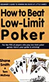 How to Beat Low-Limit Poker, Shane Smith and Tom McEvoy, 158042211X
