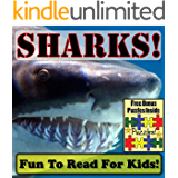 "Shark Children's Book: ""Sweet Sharks! Learning About Sharks - Shark Photos And Facts Make It Fun!"" (Over 45+ Pictures of Different Sharks)"
