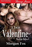 A Twin Valentine [Moonlight Shifters 8] (Siren Publishing Menage Amour)