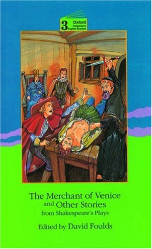 Merchant of Venice and Other Stories (Oxford Progressive English Readers)