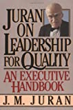 Juran on Leadership for Quality, J. M. Juran, 0743255771