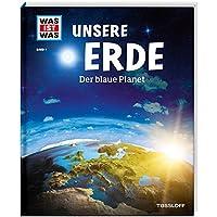 Unsere Erde. Der blaue Planet