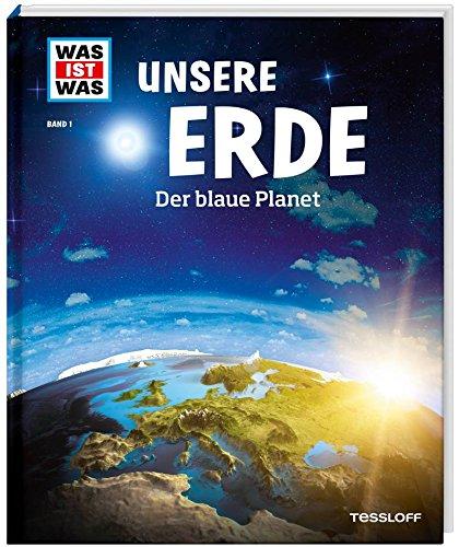 Unsere Erde. Der blaue Planet (Erde Blauer Planet)