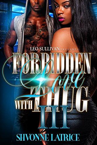 Forbidden Love With A Thug III
