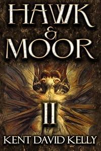 Hawk & Moor: Book 2 - The Dungeons Deep (Volume 2)