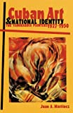 Cuban Art and National Identity: The Vanguardia Painters, 1927-1950