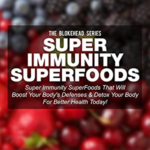 Super Immunity SuperFoods Audiobook