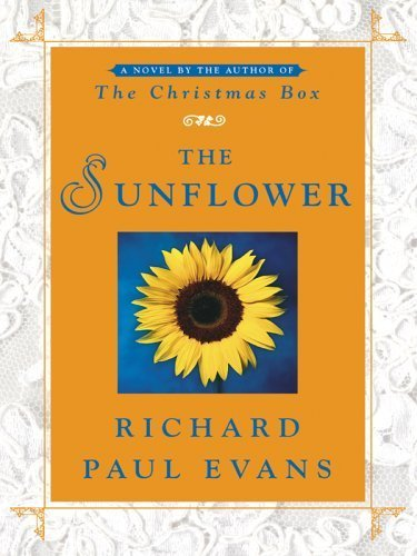 Download The Sunflower 1st edition by Evans, Richard Paul published by Thorndike Press Hardcover PDF