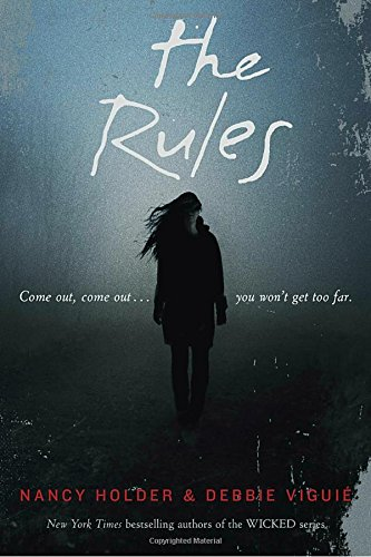 The Rules [Nancy Holder - Debbie Viguie] (Tapa Blanda)