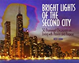Bright Lights of the Second City