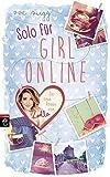 Solo für Girl Online (Die Girl Online-Reihe, Band 3)
