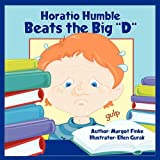 Horatio Humble Beats the Big D, Margot E. Finke, 1616331011