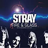 Fire & Glass ~ The Pye Recordings 1975-1976: 2Cd Remastered Edition /  Stray