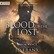 Blood of the Lost: The Darkness Within Saga, Book 2 | JD Franx