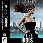 False Idols: Aeon Book 1 | Alexis Grove