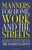 Manners for Home, Work and the Streets, The DarTem Group, 1453723870