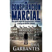 Conspiración Marcial: Una novela negra de conspiraciones, crímenes e intriga (serie de suspenso y misterio del detective Nathan Jericho nº 1) (Spanish Edition)