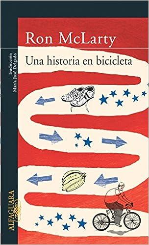 Una historia en bicicleta (LITERATURAS): Amazon.es ...