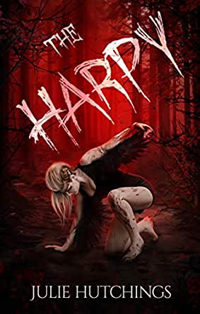 The Harpy - Kindle edition by Hutchings, Julie. Mystery, Thriller &  Suspense Kindle eBooks @ Amazon.com.