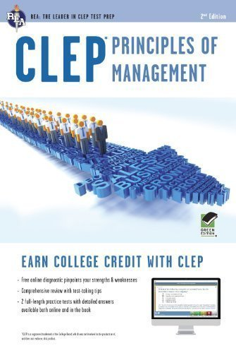 CLEP Principles of Management with Online Practice Exams (CLEP Test Preparation) 2nd (second) Edition by Ogilvie Ph.D., Dr. John R [2012]