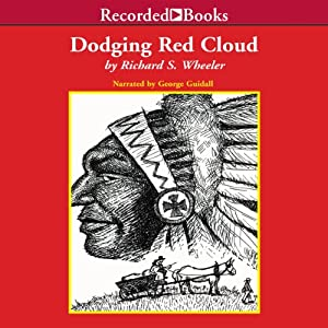 Dodging Red Cloud Audiobook