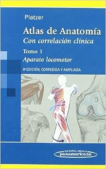 Atlas De Anatomía.con Correlación Clínica: Aparato Locomotor: 1 por Werner Platzer epub