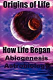 img - for Origins of Life: How Life Began. Abiogenesis, Astrobiology book / textbook / text book