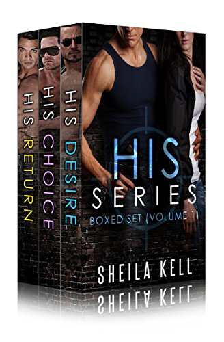 HIS Series Box Set (Books 1-3) by [Kell, Sheila]