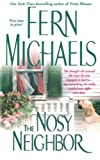 The Nosy Neighbor, Fern Michaels, 1501104616