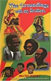 img - for The Groundings With My Brothers by Walter Rodney (February 1, 2001) Paperback book / textbook / text book