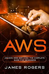 In case you are thinking about expanding your business database with overall automation of each and every process, then AWS: Amazon Web Service – The Complete Guide for Beginners will be the perfect choice for you.        It is somethi...