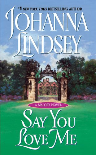 Say You Love Me by Johanna Lindsey